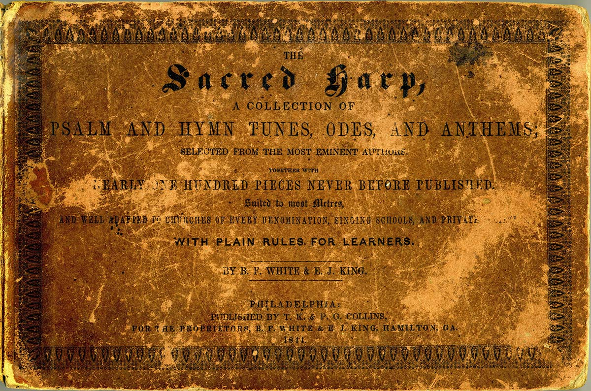 Front cover of The Sacred Harp, 1844. Courtesy of Wade Kotter.